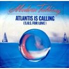 Atlantis Is Calling (S. O. S. For Love)